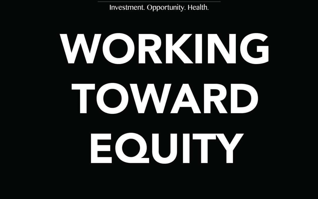 Working toward equity